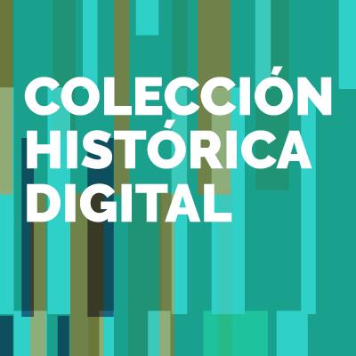 Colección Histórica Digital