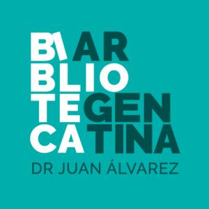 """Biblioteca Argentina """"Dr. Juan Álvarez"""""""